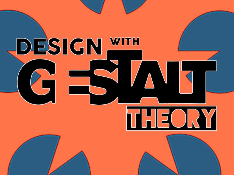 Create Unconventional Designs Using Gestalt Theory Indiefolio Blog